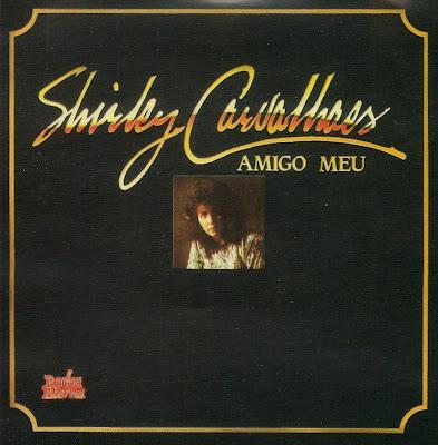 Shirley Carvalhaes   Amigo Meu (1991) | músicas
