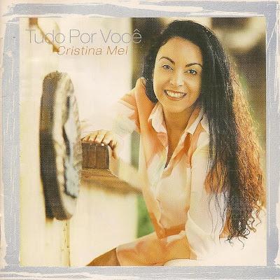 Cristina Mel - Tudo Por Voc� 2001