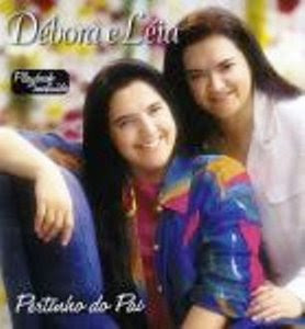 Débora e Léia - Pertinho do Pai