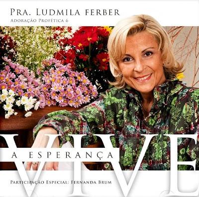 Ludmila Ferber - Adoração Profética 6 - A Esperança Vive (2009)