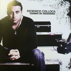 Federico Colloca – Cambio de Escenario - 2007