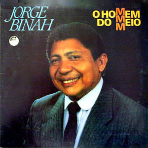 Jorge Binah – O Homem do Meio (199?)
