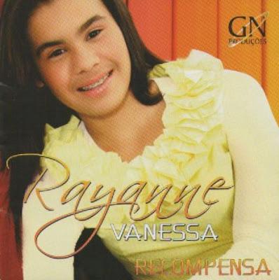 Rayanne Vanessa   Recompensa (2010) | músicas