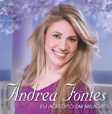 Andréa Fontes - Eu Acredito Em Milagres Play Back