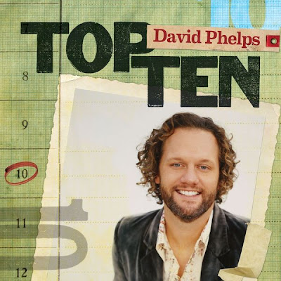 David Phelps – Top Ten (2010)