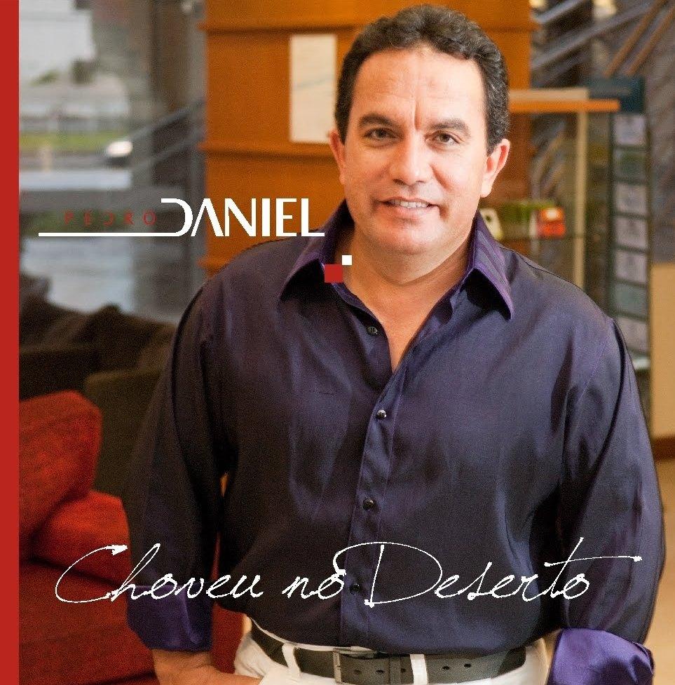 Pedro Daniel – Choveu No Deserto (2009)