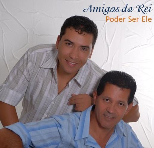 Amigos do Rei - Pode Ser Ele (2006)