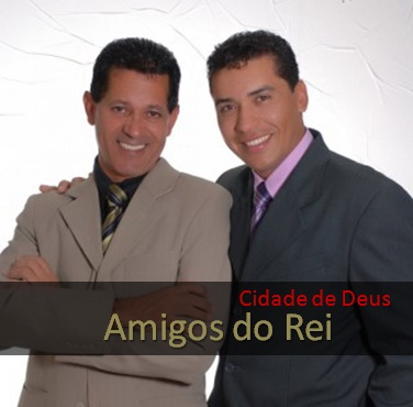 Download CD Amigos do Rei – Cidade de Deus