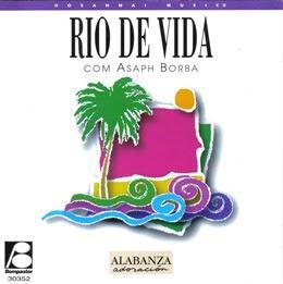 Asaph Borba - Rio de Vida (1996)
