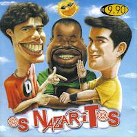 Os Nazaritos - O Barato Continua! (2001)
