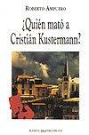 ¿Quién mató a Cristián Kustermann? (1993)