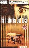 La historia del loco (2005)