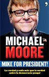 Mike for President (2008)