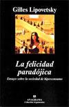 La felicidad paradójica (2007)