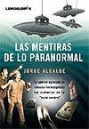 Las mentiras de lo paranormal (2009)
