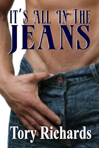 It's All in the Jeans by Tory Richards