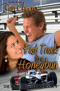 Fast Track to a Honeybun by Sam Cheever