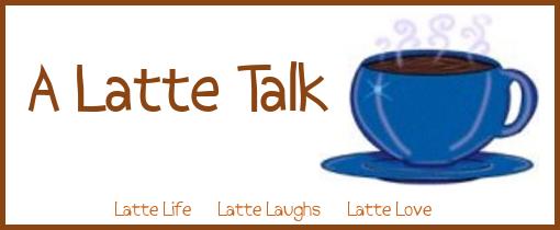 A Latte Talk