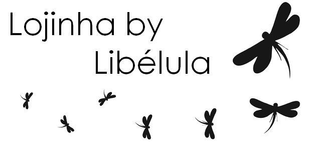 Lojinha by Libélula