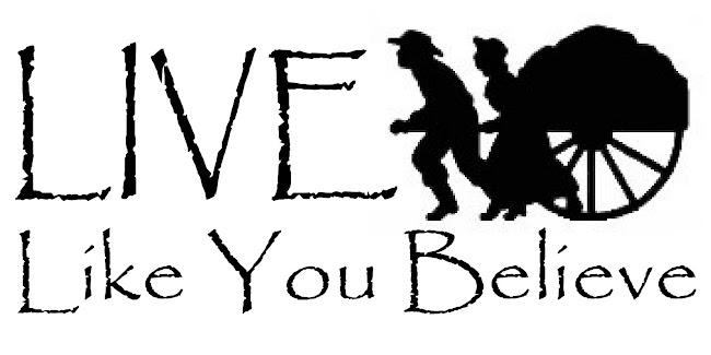 Live Like You Believe