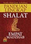 Panduan Lengkap Sholat empat Madzhab