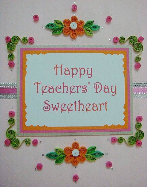 Lin Handmade Greeting Cards: Happy Teachers' Day Sweetheart.