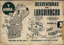 La llegada de un amigo: LARGUIRUCHO