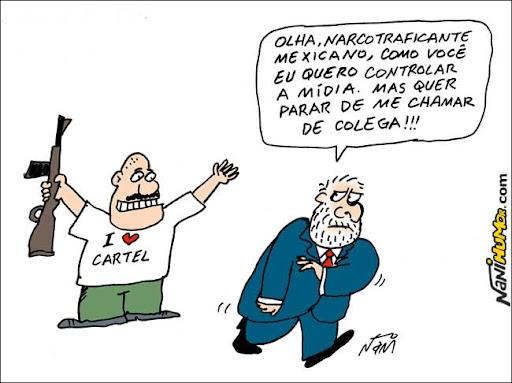 Controle da imprensa. Lula e o narcotráfico mexicano