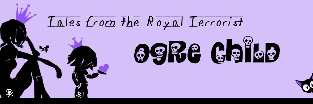 Ogre Child: Tales from the Royal Terrorist