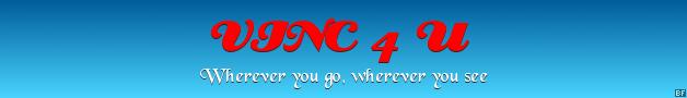 VINC 4 U