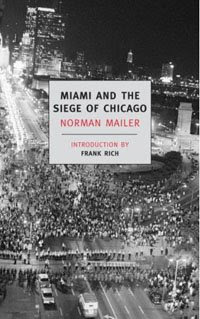 norman mailer miami and the siege of chicago