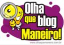 """Prêmio """"Olha que blog Maneiro"""""""