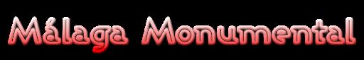 MALAGA MONUMENTAL