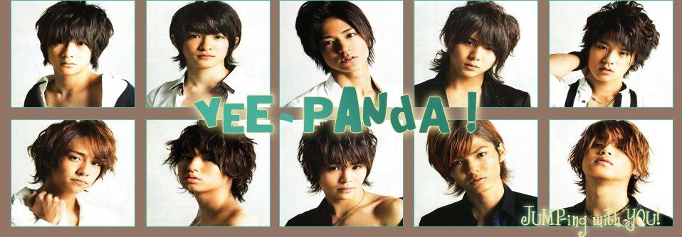 Yee-Panda ! ;; Alguien dijo... ¿Hey! Say! JUMP?