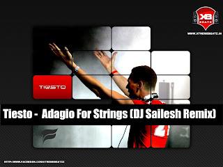 Tiesto - Adagio For Strings (DJ Sailesh Remix)  Sailesh