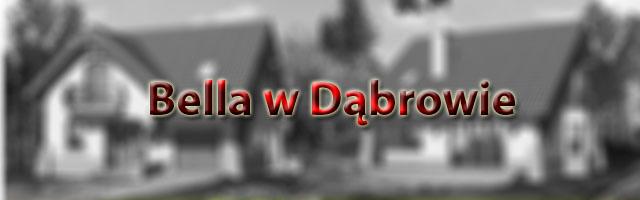 BELLA W DABROWIE