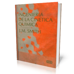 Ingeniera de la Cintica Qumica por J.M. Smith