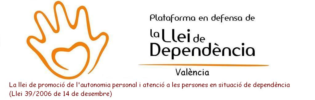 PLATAFORMA EN DEFENSA LEY DE DEPENDENCIA EN VALENCIA