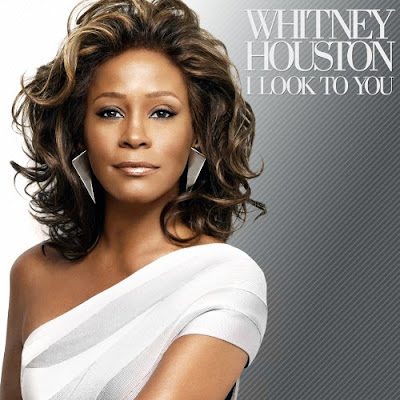 Whitney Houston New Album 'I Look To You&rsquo