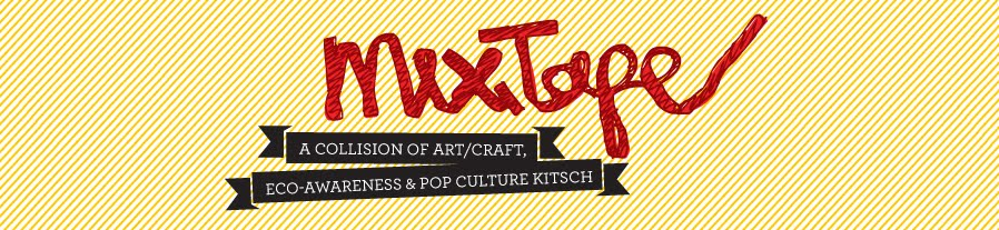 mixtapezine - craft-eco-pop culture