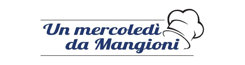 UN MERCOLEDI' DA MANGIONI
