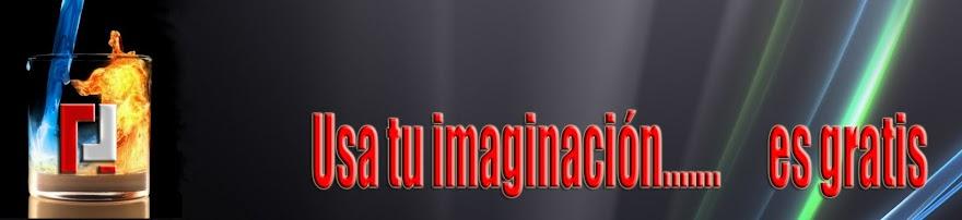 Usa tu imaginación....... es gratis