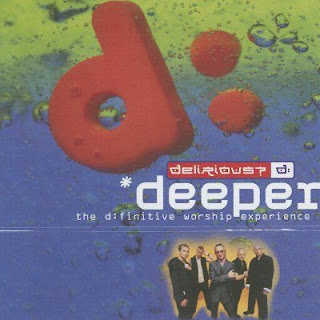 Delirious Deeper - Disc 2 2002