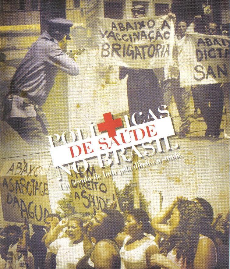 Resultado de imagem para políticas de saúde no brasil filme