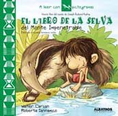 El libro de la selva del monte impenetrable