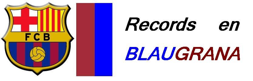 RECORDS EN BLAUGRANA