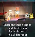 ละครโรงเล็ก Crescent Moon Space