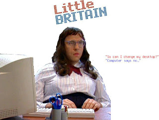 BBC 's Little Britain - Computer Says No!