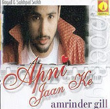 Apni Jaan Ke - Amrinder Gill