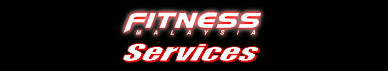 Fitness Malaysia Services